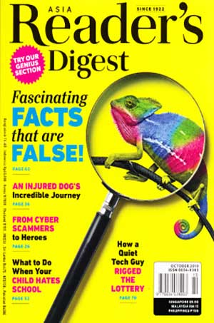 ASIA READER'S DIGEST OCTOBER 2019 : FASCINATING FACTS THAT ARE FALSE!